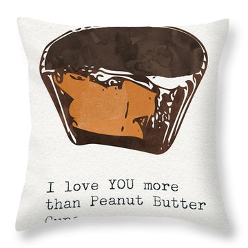 I Love You More Than Peanut Butter Cups 2- Art By Linda Woods Throw Pillow