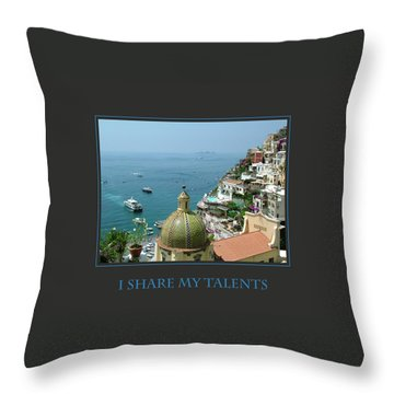 I Share My Talents Throw Pillow by Donna Corless