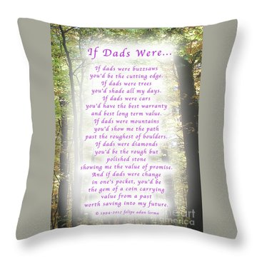 If Dads Were Greeting Card And Poster Throw Pillow by Felipe Adan Lerma