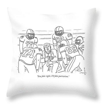 I'll Fake Patriotism Throw Pillow
