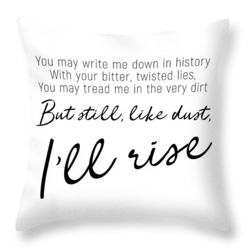 I'll Rise #minimalism Throw Pillow