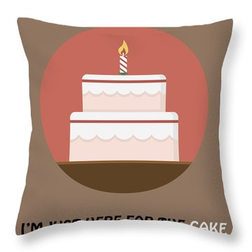I'm Just Here For The Cake - Cake Poster Print Throw Pillow