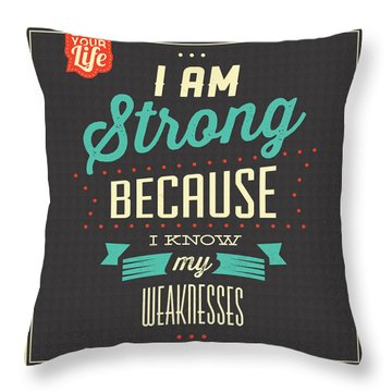 I'm Strong Throw Pillow