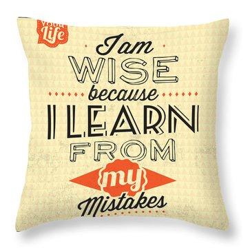 I'm Wise Throw Pillow