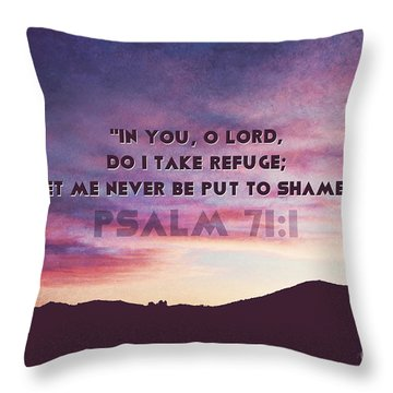 In You I Take Refuge Throw Pillow