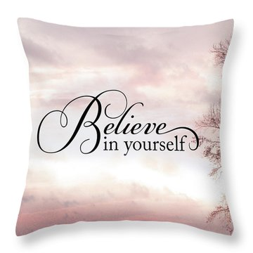 Inspirational Nature Print - Believe In Yourself - Pink Ethereal Nature Trees Inspirational Believe  Throw Pillow