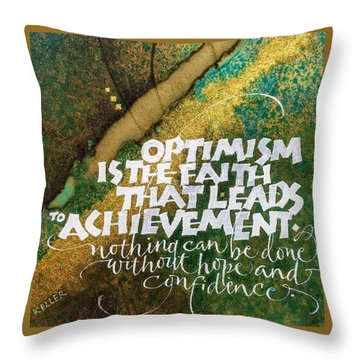 Inspirational Saying Optimism Throw Pillow