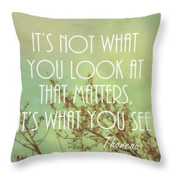 Inspirational Thoreau Quote Nature Art Throw Pillow by Ann Powell