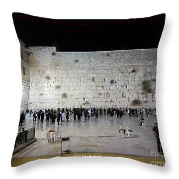 Israel Western Wall - Our Heritage Now And Forever Throw Pillow