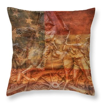 It Is History That Teaches Us To Hope Throw Pillow