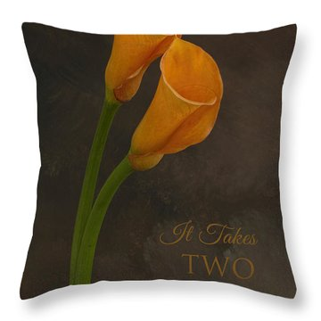 It Takes Two To Tango With Message Throw Pillow