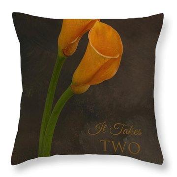 It Takes Two To Tango With Message Throw Pillow