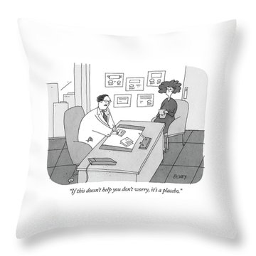 It's A Placebo Throw Pillow