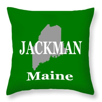 Throw Pillow featuring the photograph Jackman Maine State City And Town Pride  by Keith Webber Jr