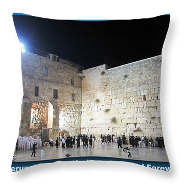 Jerusalem Western Wall - Our Heritage Now And Forever Throw Pillow
