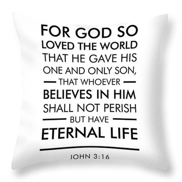 John 3-16 - Spiritual Wall Art - Bible Verses Art Throw Pillow