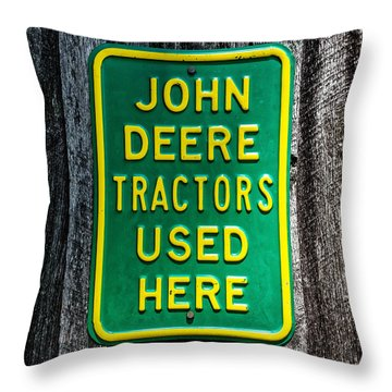 John Deere Used Here Throw Pillow
