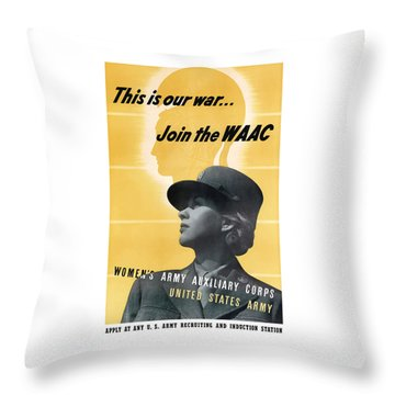 Join The Waac Throw Pillow by War Is Hell Store