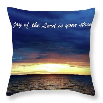 Joy Of The Lord Throw Pillow