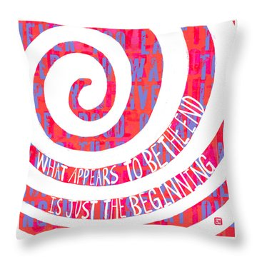 Just The Beginning Throw Pillow