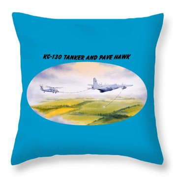 Kc-130 Tanker Aircraft And Pave Hawk With Banner Throw Pillow by Bill Holkham