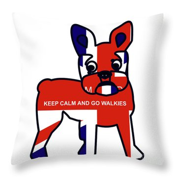 Keep Calm And Go Walkies Throw Pillow