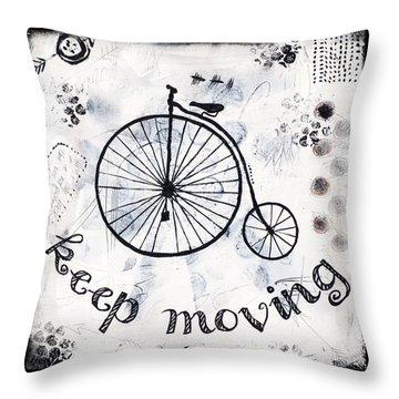 Keep Moving Forward Throw Pillow