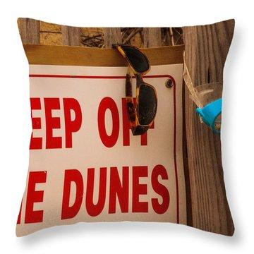 Keep Off The Dunes Throw Pillow