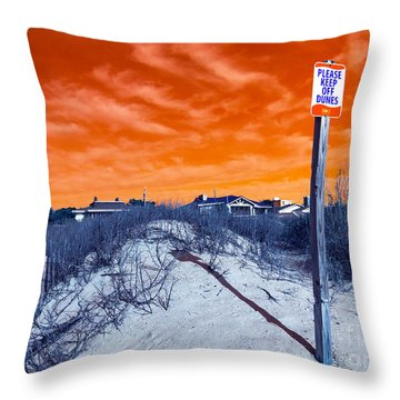 Throw Pillow featuring the photograph Keep Off The Dunes Pop Art by John Rizzuto