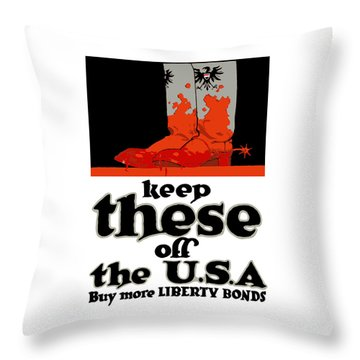 Keep These Off The Usa - Ww1 Throw Pillow