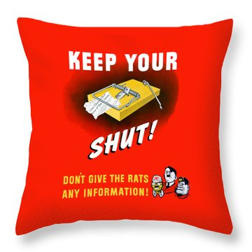 Keep Your Trap Shut -- Ww2 Propaganda Throw Pillow