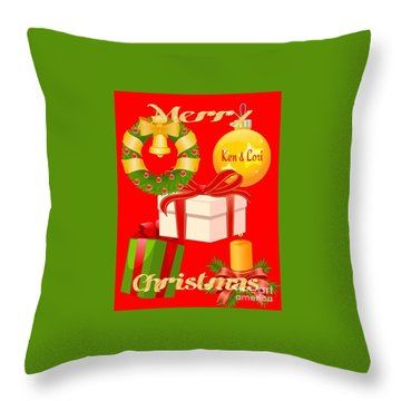 Ken And Lori Xmas Greeting  Throw Pillow