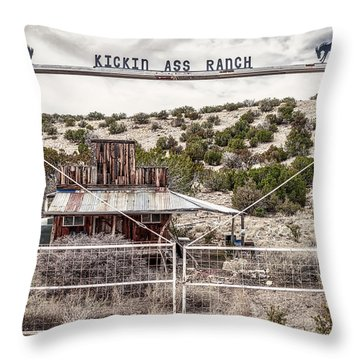 Kickin Ass Ranch Throw Pillow