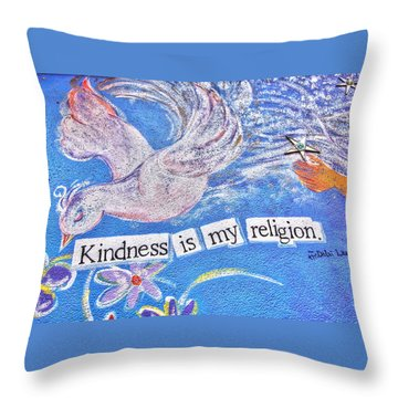 Kindness Is My Religion Throw Pillow