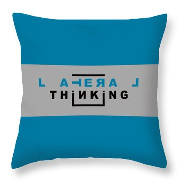 Lateral Thinking Throw Pillow by Mal Bray
