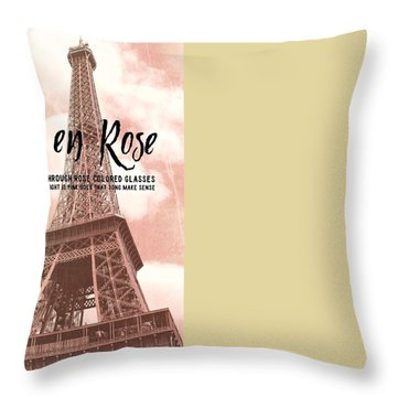 Le 58 Tour Eiffel Quote Throw Pillow by JAMART Photography