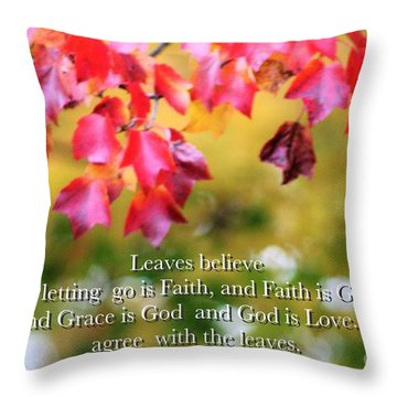 Leaves Believe Throw Pillow