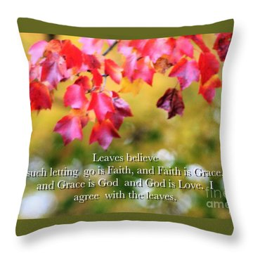 Leaves Believe Throw Pillow by MaryLee Parker