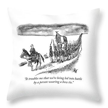 Led Into Battle By A Bow Tie Throw Pillow
