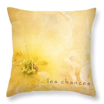 Les Chances Sont  Throw Pillow