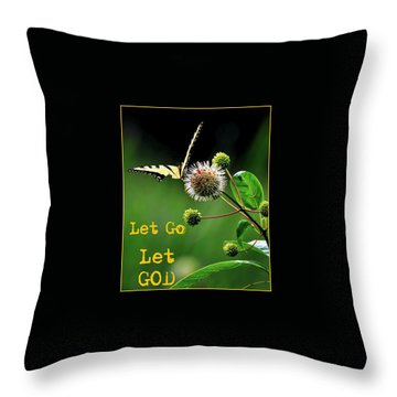 Let Go Let God 2 Throw Pillow