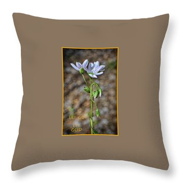 Let Go Let God 3 Throw Pillow