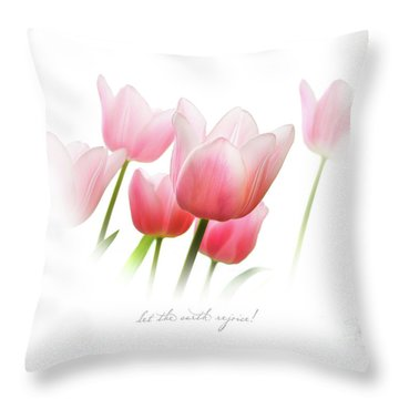Throw Pillow featuring the photograph Let The Earth Rejoice by Shevon Johnson