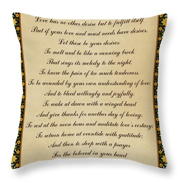 Let These Be Your Desires By Khalil Gibran Throw Pillow by Olga Hamilton