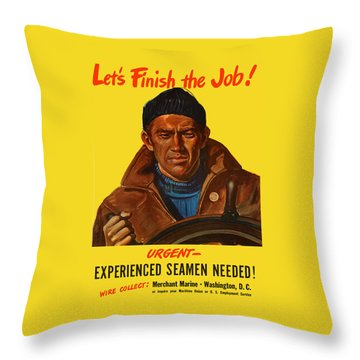 Let's Finish The Job Throw Pillow by War Is Hell Store