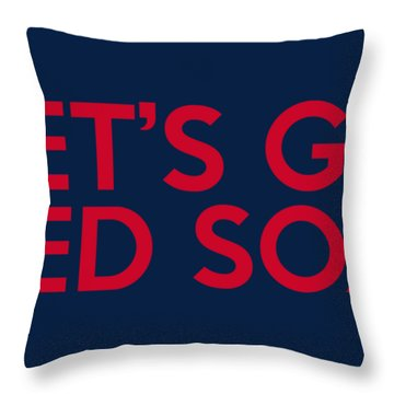 Let's Go Red Sox Throw Pillow