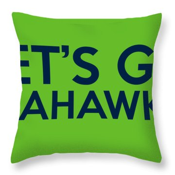 Let's Go Seahawks Throw Pillow