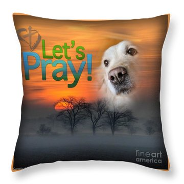 Let's Pray Throw Pillow