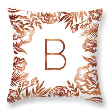 Letter B - Rose Gold Glitter Flowers Throw Pillow