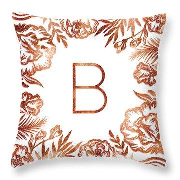 Letter B - Rose Gold Glitter Flowers Throw Pillow